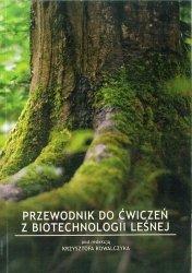 Przewodnik do ćwiczeń z biotechnologii leśnej