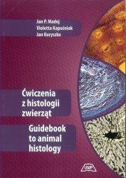 Ćwiczenia z histologii zwierząt Guidebook to animal histology