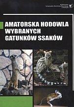 Amatorska hodowla wybranych gatunków ssaków