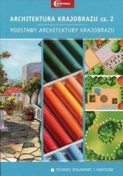 Architektura krajobrazu Część 2 Podstawy architektury krajobrazu Podręcznik