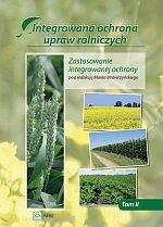Integrowana ochrona upraw rolniczych Tom 2 Zastosowanie integrowanej ochrony