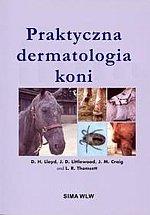 Praktyczna dermatologia koni