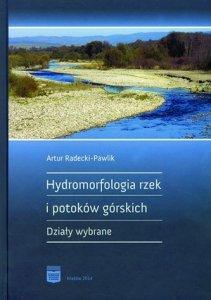 Hydromorfologia rzek i potoków górskich Działy wybrane