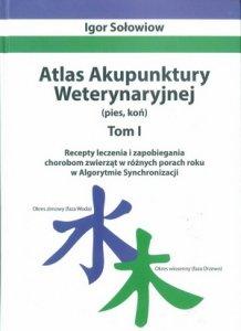 Atlas Akupunktury Weterynaryjnej (pies, koń) Tom 1