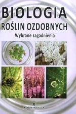 Biologia roślin ozdobnych Wybrane zagadnienia