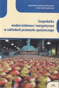 Gospodarka wodno-ściekowa i energetyczna w zakładach przemysłu spożywczgo