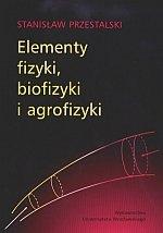 Elementy fizyki biofizyki i agrofizyki