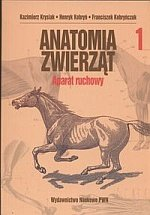 Anatomia zwierząt tom 1 Aparat ruchowy