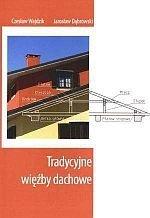 Tradycyjne więźby dachowe