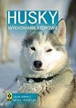 Husky Syberyjski Wychowanie i zdrowie