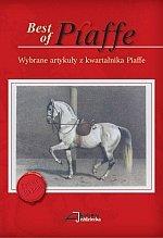 Best of Piaffe Wybrane artykuły z kwartalnika Piaffe