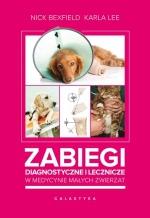 Zabiegi diagnostyczne i lecznicze w medycynie małych zwierząt
