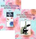 Zarys klinicznej bakteriologii weterynaryjnej Tom 1-2