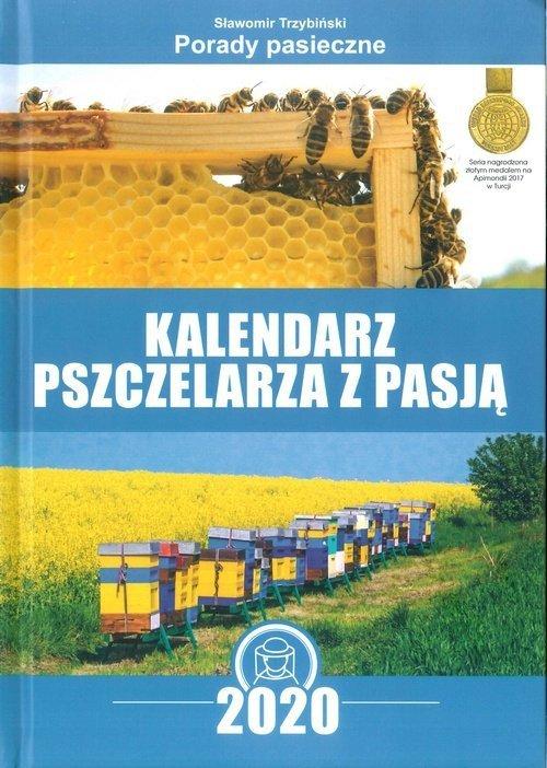 Kalendarz pszczelarza z pasją 2020