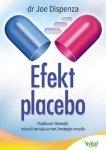 Efekt placebo Naukowe dowody na uzdrawiającą moc Twojego umysłu
