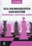 Dla najmłodszych szachistów Kombinacje ćwiczenia partie
