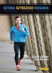 Sztuka szybszego biegania Technika trening taktyka