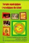 Terapia uspokajająca i rozwijająca dla dzieci Pomoce dydaktyczne do nauki czytania i pisania