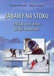 ZABAWY NA STOKU czyli jak uczyć dzieci jeździć na nartach