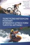 Teoretyczno-metodyczne podstawy wybranych letnich form turystyki