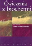 Ćwiczenia z biochemii