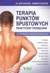 Terapia punktów spustowych Praktyczny podręcznik Twój przewodnik po samodzielnym leczeniu bólu
