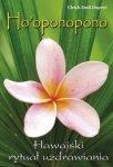 Hooponopono Hawajski rytuał wybaczania