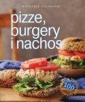 Notatnik kulinarny Pizze burgery i nachos 100 sprawdzonych przepisów