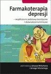 Farmakoterapia depresji współczesne podstawy teoretyczne i doświadczenia kliniczne