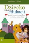 Dziecko w świecie edukacji Podstawy uczenia się kompleksowego