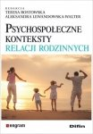 Psychospołeczne konteksty relacji rodzinnych