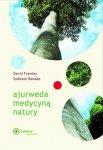 Ajurweda medycyną natury