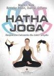 Hatha Joga Bezpieczne ćwiczenia dla ciała i umysłu