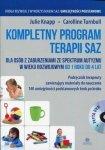 Kompletny program terapii SAZ Podręcznik terapeuty z płytą DVD dla osób z zaburzeniami ze spektrum autyzmu w wieku rozwojowym od 1 roku do 4 lat