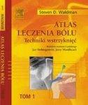 Atlas technik iniekcyjnych w leczeniu bólu Tom 1, 2, 3