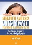 Spektrum zaburzeń autystycznych Przewodnik dla początkujących