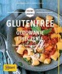 Glutenfree Gotowanie i pieczenie Smaczne potrawy bez pszenicy orkiszu jęczmienia & Co