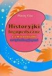 Historyjki logopedyczne z ćwiczeniami artykulacyjnymi