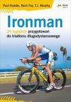 Ironman 24 tygodnie przygotowań do triatlonu długodystansowego