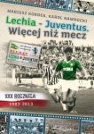 Lechia Juventus Więcej niż mecz