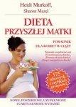 Dieta przyszłej matki Poradnik dla kobiet w ciąży