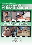 Masaż pielęgnacyjny DVD Metodyka masażu w odnowie biologicznej