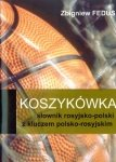 Koszykówka słownik rosyjsko-polski z kluczem polsko-rosyjskim