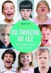 Od śmiechu do łez Jak zrozumieć emocje naszych dzieci