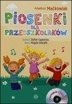Piosenki dla przedszkolaków + 2CD