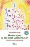Matematyka w szkołach waldorfskich Nauczanie wczesnoszkolne