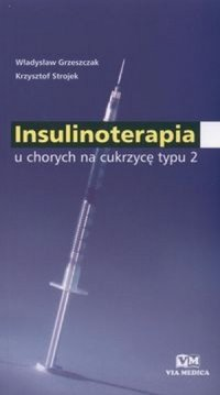Insulinoterapia u chorych na cukrzycę typu 2