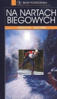 Na nartach biegowych
