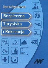 Bezpieczna Turystyka i Rekreacja