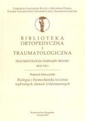 Biologia i biomechanika leczenia wybranych złamań śródstawowych